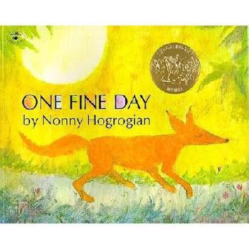 One Fine Day 英文原版儿童书 晴朗的*(凯迪克金奖绘本)
