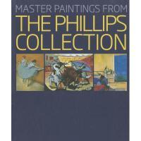 【预订】Master Paintings from the Phillips Collection