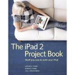 【预订】The iPad 2 Project Book: Stuff You Can Do with Your