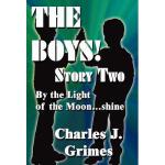 【预订】The Boys Story 2: By the Light of the Moon...Shine
