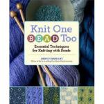 【预订】Knit One, Bead Too: Essential Techniques for