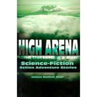 【预订】High Arena (and Buttercup's Run): Science-Fiction