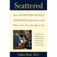 【预订】Scattered: How Attention Deficit Disorder Originates