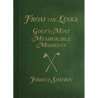 【预订】From the Links: Golf's Most Memorable Moments