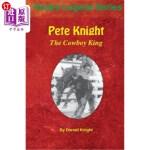 【中商海外直订】Pete Knight: The Cowboy King