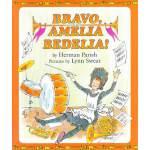 Bravo, Amelia Bedelia! [Hardcover]