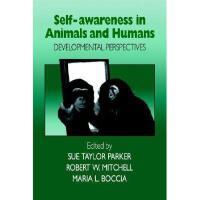 【预订】Self-Awareness in Animals and Humans: Developmental