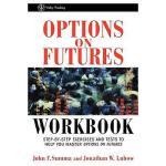 【预订】Options On Futures Workbook: Step-By-Step Exercises