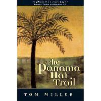 【预订】Panama Hat Trail: A Journey from South America
