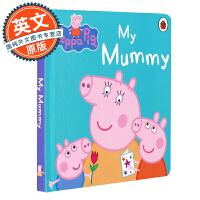 小猪佩奇 粉红猪小妹 英文原版绘本 Peppa Pig My Mummy 我的妈妈 进口童书 幼儿启蒙 2-5岁儿童