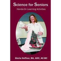 【预订】Science for Seniors: Hands-On Learning Activities