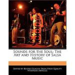 【预订】Sounds for the Soul: The Art and History of Salsa