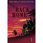 【正版全新直发】Back Home Michelle Magorian 9780141354811 Penguin B