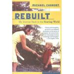 【预订】Rebuilt: My Journey Back to the Hearing World