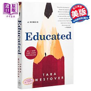 你当像鸟飞往你的山 英文原版 受教 回忆录 教育改变人生 比尔盖茨推荐 纽约时报畅销书Educated:A Memoir Tara Westover Random House US【中商原版】