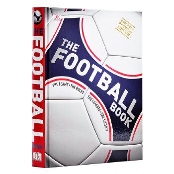 【中商原版】DK足球百科 英文原版 The Football Book 2018世界杯 preview edition 体育全面、专业的足球百科全书