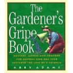 【预订】The Gardener's Gripe Book