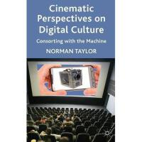 【预订】Cinematic Perspectives on Digital Culture: