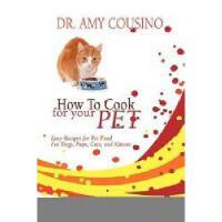 【预订】How to Cook for Your Pet