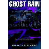 【预订】Ghost Rain: Experience an Authentic Psychic