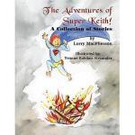 【预订】The Adventures of Super Keith!