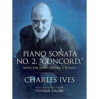 """【预订】Piano Sonata No. 2, """"Concord,"""" with the Essays"""