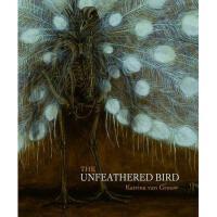 【预订】The Unfeathered Bird