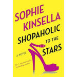 【正版直发】Shopaholic to the Stars A Novel Sophie Kinsella 97808