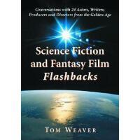 【预订】Science Fiction and Fantasy Film Flashbacks: