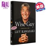 【中商原版】盖伊・川崎自传 英文原版 Wise Guy: Lessons from a Life 传记 Guy Kaw