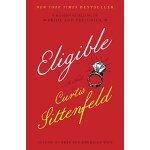 Eligible: A modern retelling of Pride and Prejudice 现代版的骄傲和