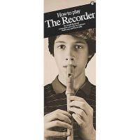 【预订】How to Play the Recorder: Compact Reference Library