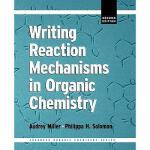 【预订】Writing Reaction Mechanisms in Organic Chemistry Y97801