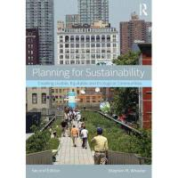 【预订】Planning for Sustainability: Creating Livable Y978041580