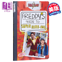 雷霆沙赞:弗雷迪指南如何成为超级英雄 英文原版 Shazam!: Freddy's Guide to Super He