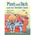 【预订】Pinch and Dash and the Terrible Couch