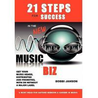 【预订】21 Steps for Success in the New Music Biz