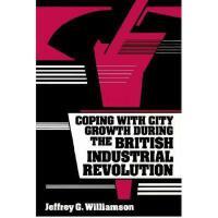 【预订】Coping with City Growth During the British