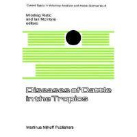 【预订】Diseases of Cattle in the Tropics: Economic and