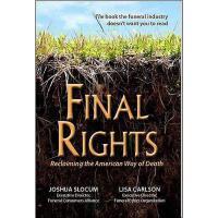 【预订】Final Rights: Reclaiming the American Way of Death