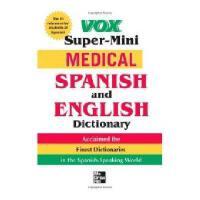 【预订】Vox Super-Mini Medical Spanish and English