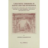 【预订】Linguistic Theories in Dante and the Humanists:
