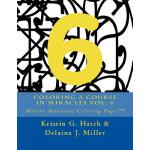 【预订】Coloring a Course in Miracles Vol. 6: Mantra Mandalas C