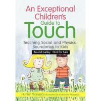英文原版 特殊儿童的身体触碰指南:懂得社会与身体界限 An Exceptional Children's Guide