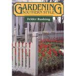 【预订】Gardening Southern Style
