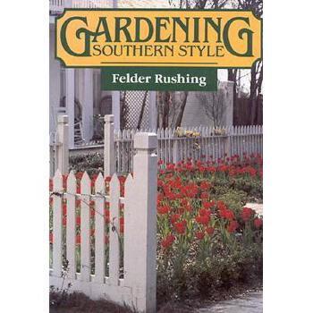 【预订】Gardening Southern Style 美国库房发货,通常付款后3-5周到货!