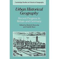 【预订】Urban Historical Geography: Recent Progress in