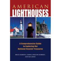【预订】American Lighthouses: A Comprehensive Guide to