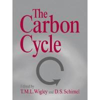 【预订】The Carbon Cycle Y9780521018623