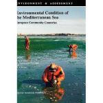 【预订】Environmental Condition of the Mediterranean Sea::